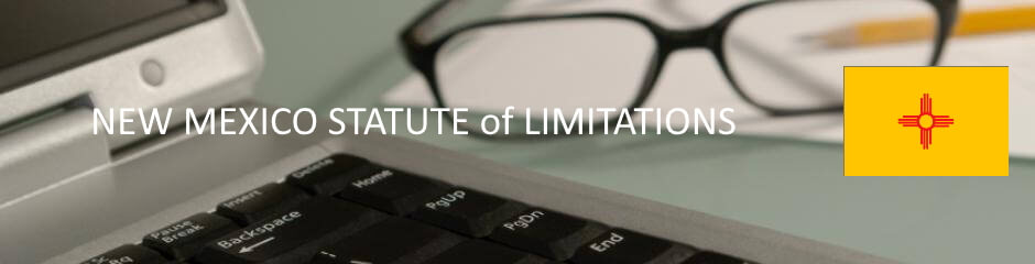 New Mexico Statute of Limitation